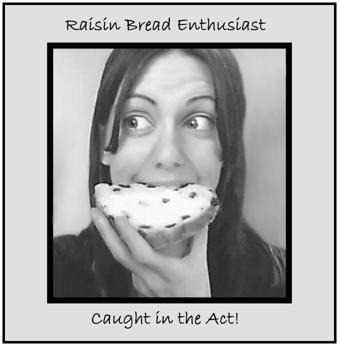 Raisinbreadenthusiast